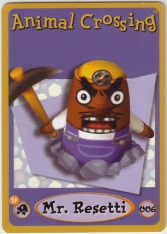 Animal Crossing-e 1-006 (Mr. Resetti).jpg